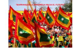 BARRANQUILLA PROGRESA HACIA EL FUTURO