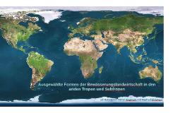 Copy of Ausgewählte Formen der Bewässerungslandwirtschaft in den ari