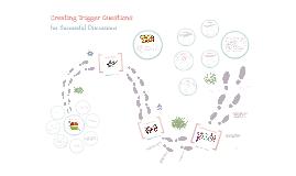 Designing Trigger Questions