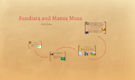 Sundiata and Mansa Musa