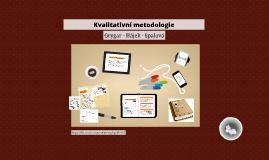Kvalitativní metodologie