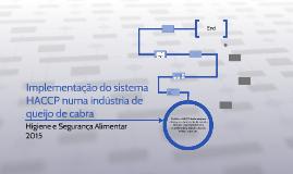 Copy of Implementação do sistema HACCP numa indústria de queijo de c