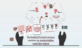 Periodični kružni proces motora sa unutrašnjim sagorijevanje