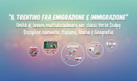 Il Trentino fra emigrazione e immigrazione