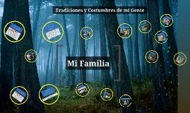 Costumbres y Tradiciones de mi Familia