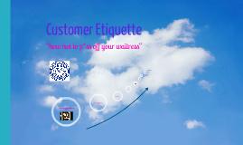 Copy of Copy of DaT Customer Etiquette
