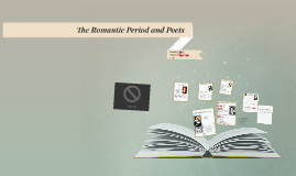 The Romantic Period and Poets