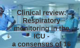 Clinical review: Respiratory monitoring in the ICU -