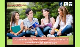 La comunicación intrapersonal como factor en la estimulación