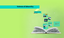 Science of absurdity