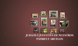 Juegos Y Juguetes De Nuestros Padres Y Abuelos By Maria Jesus Puebla