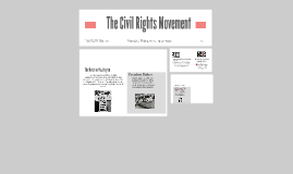 The Civil Rights Movemnt