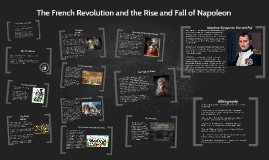 The French Revolution and the Rise and Fall of Napoleon