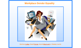 Workplace Gender Equality