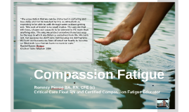 Compassion Fatigue for Healthcare Workers