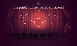 Inseguridad alimentaria y nutricional