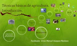 Técnicas básicas de agricultura.