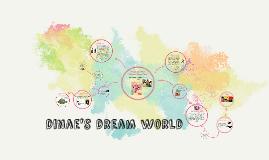 dinae's dream world