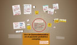 Dexmedetomidina en el paciente pediátrico complejo
