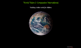 Copy of World Vision and Compassion International
