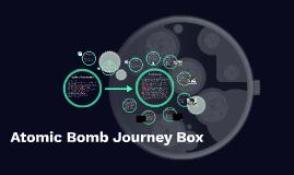 Atomic Bomb journey box