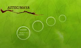 AZTEC/MAYA