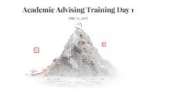 Academic Advisor Training Day 1