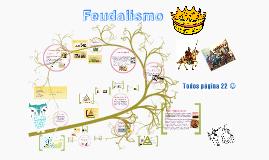 Copy of Feudalismo