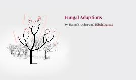 Fungal Adaptations