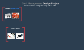 Copy of Cord Management Design Project