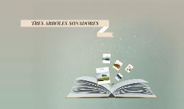 TRES ARBOLES SONADORES