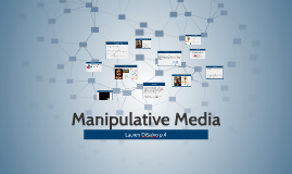 Copy of Manipulative Media
