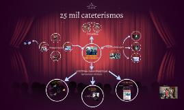 25 mil cateterismos