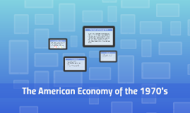 The American Economy of the 1970's