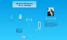 Copy of My Sweet Old Etcetera by EE Cummings