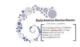 Curriculum Vitae Karla América Barrios Huerta