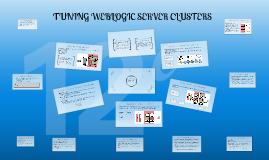 Tuning Weblogic Server Clusters