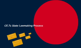 CE.7c State Lawmaking Process