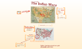 Copy of The Indian Wars