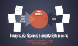 Conceptos, clasificaciones y comportamiento de costos