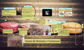 Copy of Museo de Memoria y Tolerancia