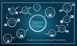 Auditoría y consultoría administrativa