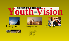 Copy of Vision - Southwood Youth