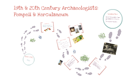 Copy of SIgnificant Archaeologists of the 19th & 20th Century