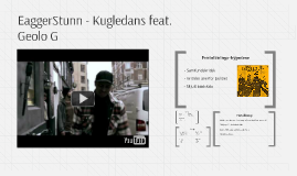 EaggerStunn - Kugledans feat. Geolo G
