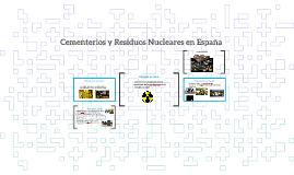 Cementerios y Deshechos Nucleares en España