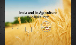 India and its Agriculture