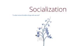 Soc Ch 3: Socialization