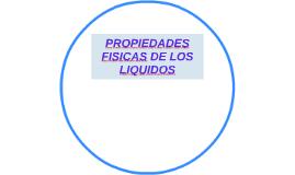 PROPIEDADES FISICAS DE LOS LIQUIDOS