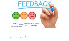 Feedback: uma ferramenta valiosa e eficaz para auxiliar o crescimento pessoal e profissional.